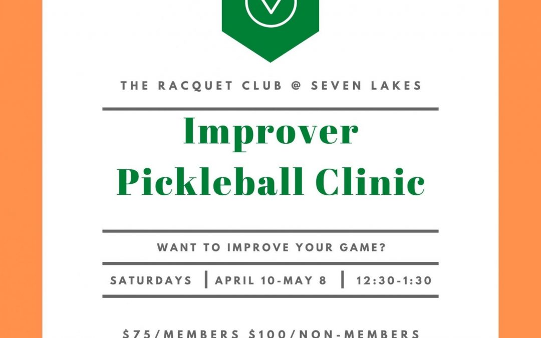 Improver Pickle Ball Clinic 04/10 – 05/08