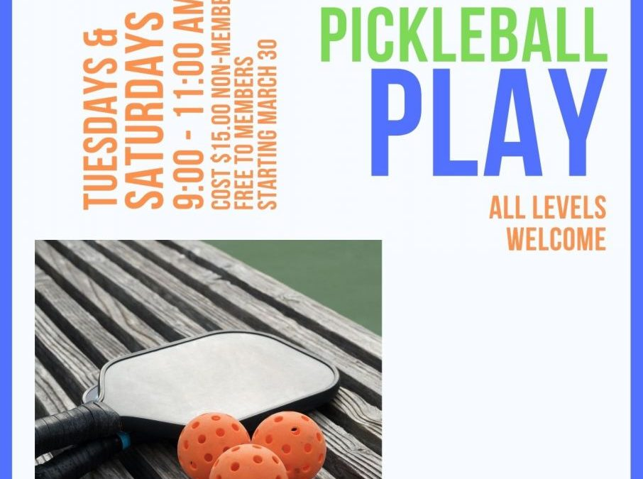 Open Pickle Ball Play – Starting 03/30